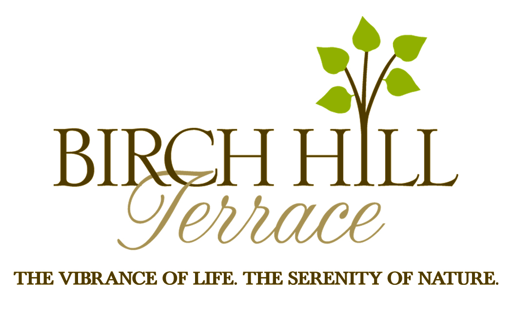 Birch Hill Terrace. The vibrance of life. The serenity of nature.